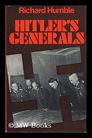 Hitler's Generals: Humble, Richard