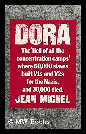 Dora / Jean Michel ; Written in Association with Louis Nucera ; Translated [From the French] ...