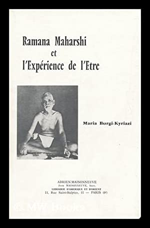 Ramana Maharshi Et L'Experience De L'Etre /: Burgi-Kyriazi, Maria
