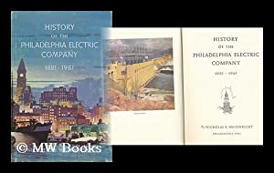 History of the Philadelphia Electric Company, 1881-1961: Wainwright, Nicholas B.
