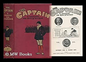 The Captain : a Magazine for Boys and 'old Boys' / Edited by the Old Fag - Volume ...