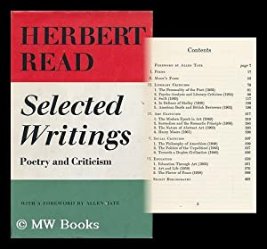 Selected Writings, Poetry and Criticism / with a Foreword by Allen Tate: Read, Herbert Edward,...