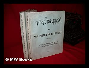 The Red Republican & the Friend of the People. Complete in Two Volumes / [Edited by G. ...