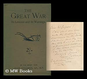 The Great War, its Lessons and its Warnings: Collings, Jesse (1831-1920)