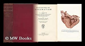Researches on Rheumatism / by F. J. Poynton and Alexander Paine: Poynton, F. J. Alexander ...