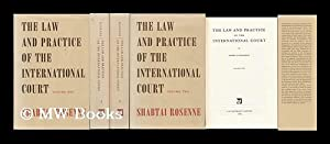 The Law and Practice of the International Court [Complete in 2 Volumes]: Rosenne, Shabtai