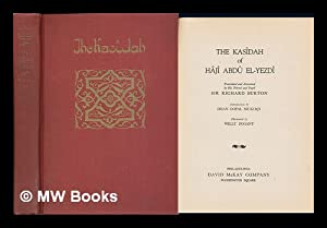 The Kasidah of Haji Abdu El-Yezdi [Pseud. ] Translated and Annotated by His Friend and Pupil Sir ...