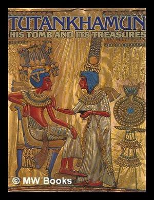 Tutankhamun, his tomb and its treasures: Edwards, I E