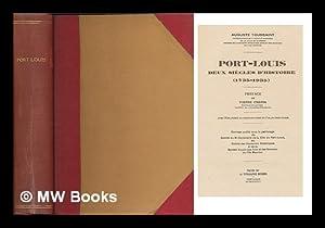 Port-Louis : deux siecles d'histoire. (1735-1935) / Auguste Toussaint. Preface de Pierre ...