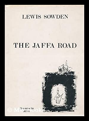 The Jaffa Road, and Other Poems from Jerusalem / by Lewis Sowden ; Ill. by Alva: Sowden, Lewis