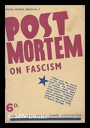 Post Mortem on Fascism: Richards, Morris.