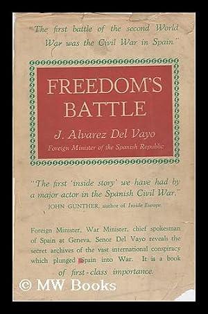 Freedom's Battle: Alvarez Del Vayo, Julio