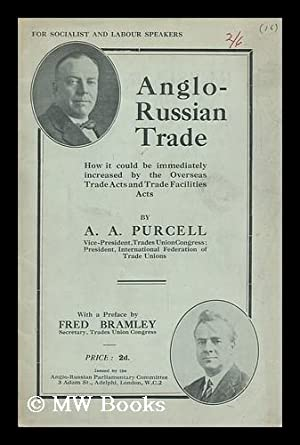 Anglo-Russian Trade : How it Could be Immediately Increased by the Overseas Trade Acts and Trade ...
