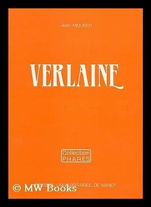 Verlaine / Jean Mourot: Mourot, Jean (1914-)