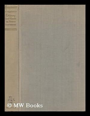 Erlosung Und Sunde Im Neuen Testament: Kirchgassner, Alfons