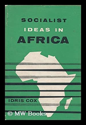 Socialist Ideas in Africa: Cox, Idris
