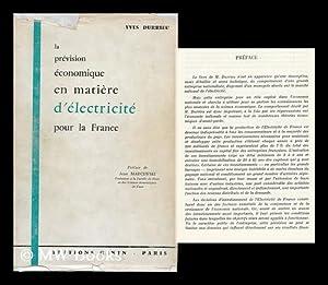 La Prevision Economique En Matiere D'Electricite Pour La France: Durrieu, Yves
