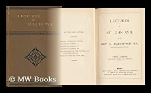 Lectures on St. John XVII / by M. Rainsford: Rainsford, M.