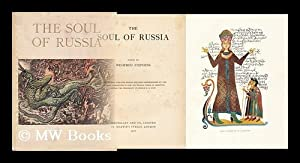 The Soul of Russia / Edited by Winifred Stephens: Winifred Stephens