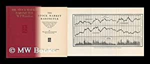 The Stock Market Barometer; a Study of its Forecast Value Based on Charles H. Dow's Theory of ...