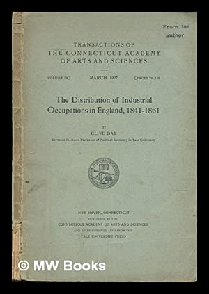 The Distribution of Industrial Occupations in England, 1841-1861: Day, Clive (1871-)
