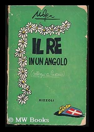 IL Re in Un Angolo : Colloqui: Mosca, Giovanni