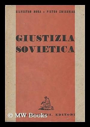 Giustizia Sovietica: Mora, Sylwester, Pseud. [I. E. Kazimierz Zamorski]. Pietro Zwiernak