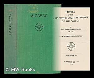 History of the Associated Country Women of the World and of its Member Societies, 1929-1953: ...