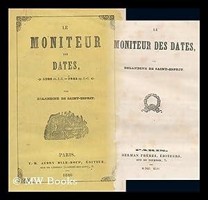 Histoire De France. Le Moniteur Des Dates, 5200 Av. J. -C. -1845 Ap. J. -C. Pp. 544.: Delandine De ...