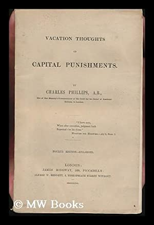 Vacation Thoughts on Capital Punishments: Phillips, Charles