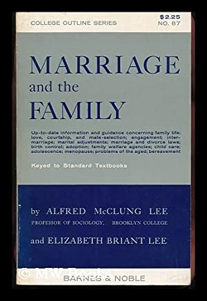Marriage and the Family, by Alfred McClung: Lee, Alfred McClung.