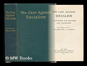 The Case Against Socialism : a Handbook for Speakers and Candidates: London Municipal Society