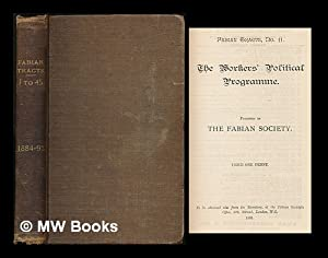Fabian Tracts : nos. 1, 5, 7 to 45 / published by the Fabian Society, from 1884-1893: Fabian ...