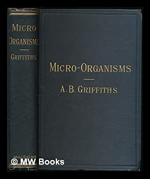 Researches on micro-organisms : including an account of recent experiments on the destruction of ...