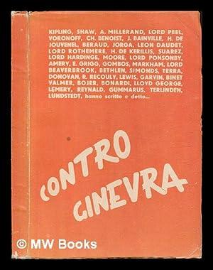 Contro Ginevra / Kipling . [Et Al. ! Hanno Scritto E Detto. ; [Raccolsero E. Pescatore E G. ...