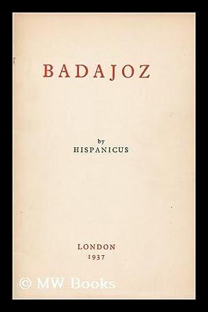 Badajoz / by Hispanicus: Hispanicus