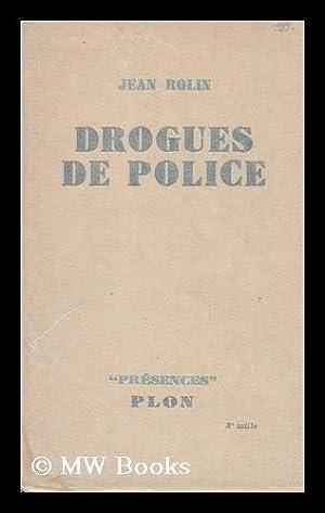 Drogues De Police: Rolin, Jean