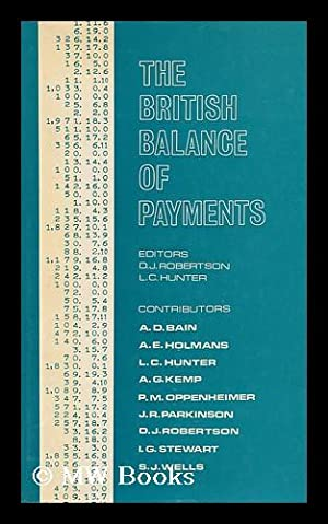 The British Balance of Payments / with Contributions by A. D. Bain . [Et Al. ] ; Editors : D. ...