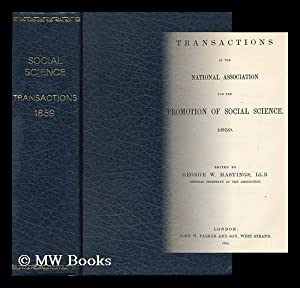 Transactions of the National Association for the Promotion of Social Science 1859; Edited by George...