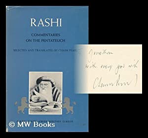 Rashi, Commentaries on the Pentateuch. Selected and: Rashi (1040-1105). Chaim