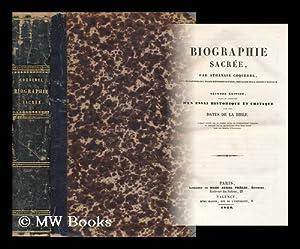 Biographie Sacree / Revue Et Argumentee D'Un Essai Historique Et Critique Sur Les Dates De La ...