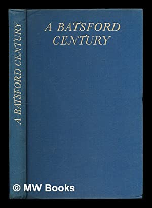 A Batsford century : the record of a hundred years of publishing and bookselling, 1843-1943 / ...