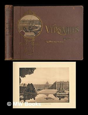 Versailles, Malmaison, St-Germain-en-Laye: Mauricheau-Beaupre, C. / Editions D'Art L.J. Patras