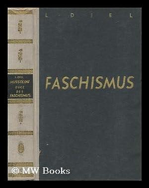 Mussolini, Duce Des Faschismus. Nach Dokumenten Und Gesprachen Von L. Diel. (48-57. Verbesserte Und...