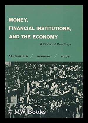 Money, Financial Institutions, and the Economy, a: Crutchfield, James Arthur.