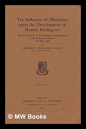 The influence of mountains upon the development: Young, Geoffrey Winthrop