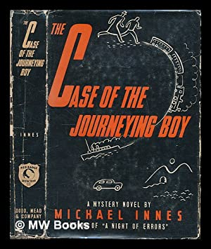 The case of the journeying boy / by Michael Innes: Innes, Michael