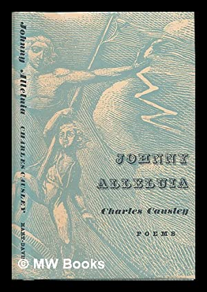 Johnny Alleluia : poems by Charles Causley: Causley, Charles