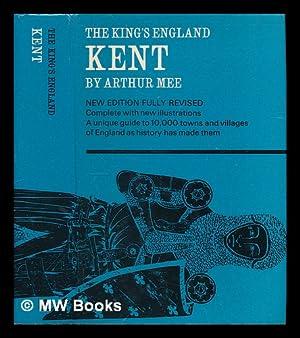 Kent / by Arthur Mee: Mee, Arthur (1875-1943)