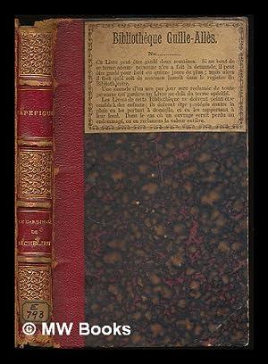 Le Cardinal de Richelieu / par M. Capefigue: Capefigue, Jean Baptiste Honore Raymond (1802-1872)